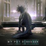 Мой любимый динозавр 2017, динозавры 2017 фильм